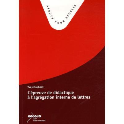 L'épreuve de didactique à l'agrégation interne de lettres