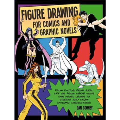 Figure Drawing For Comics And Graphic Novels (Paperback)