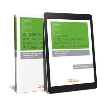 El Derecho Ante La Salud Publica Dimension Interna Europea E Internacional Papel E Book Livre En Vo