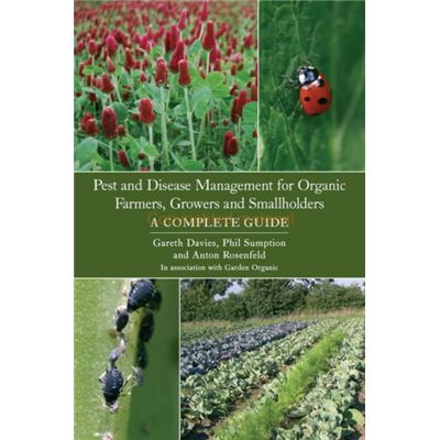 Pest And Disease Management For Organic Farmers, Growers And Smallholders (Paperback)