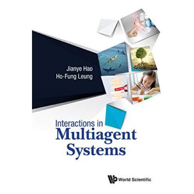 Interactions In Multiagent Systems (Artificial Intelligence Machin) - [Version Originale]