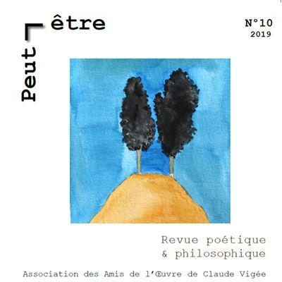 Peut-être, revue poétique et philosophique, n° 10, janvier 2019