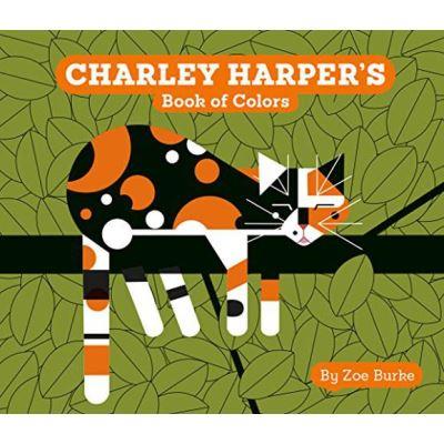 Charley Harper's Book of Colors (Charley Harper Board Books) - [Version Originale]