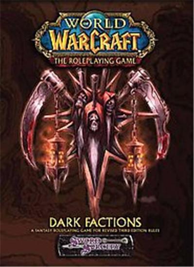 Dark Factions, World of Warcraft Series