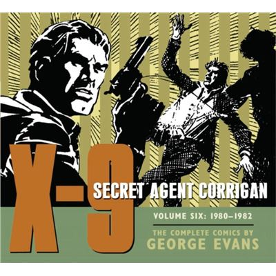 X-9: Secret Agent Corrigan Volume 6 (X-9 Secret Agent Corrigan Hc) (Hardcover)