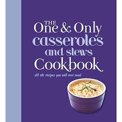 The One and Only Casserole and Stews Cookbook - [Livre en VO]