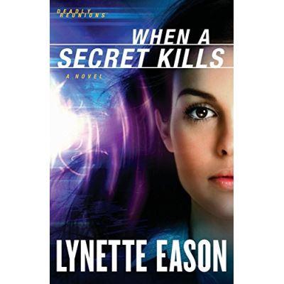 When a Secret Kills: A Novel (Deadly Reunions) - [Version Originale]
