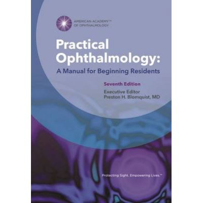 Practical Ophthalmology - [Version Originale]