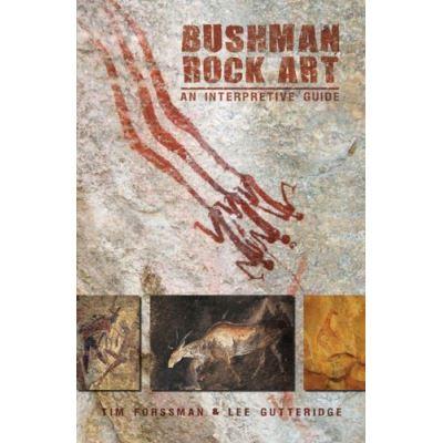 Bushman Rock Art - [Livre en VO]