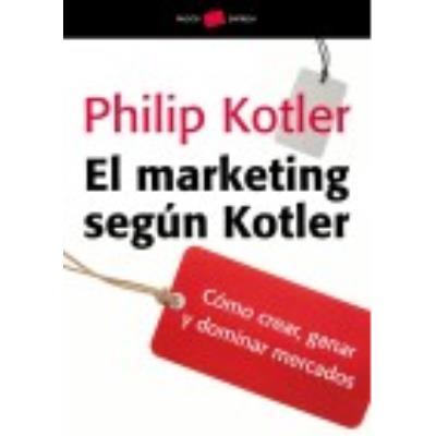 El Marketing Según Kotler - PHILIP KOTLER