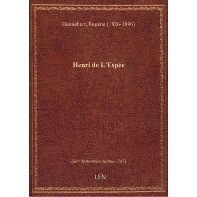 Henri de L'Espée / E. Hennebert