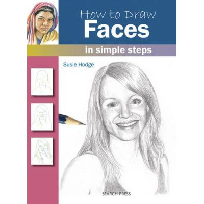 How to Draw Faces Susie Hodge