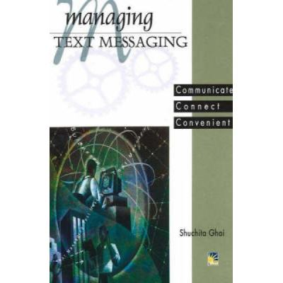 Managing Text Messaging - [Version Originale]