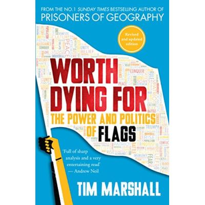 Worth Dying For: The Power and Politics of Flags - [Version Originale]
