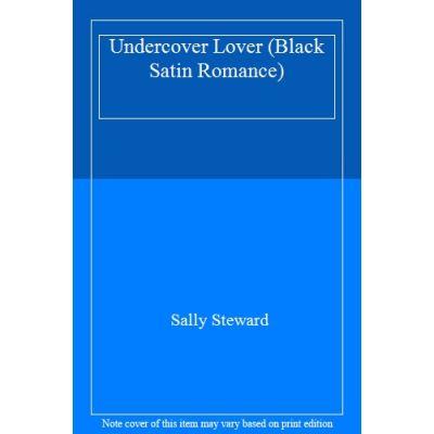 Undercover Lover (Black Satin Romance) - [Livre en VO]