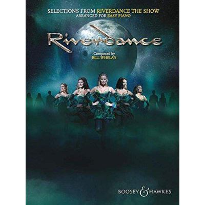 Selections from Riverdance - the Show: Arranged for Easy Piano - [Version Originale]