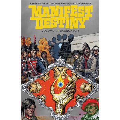 Manifest Destiny Volume 4 Sasquatch
