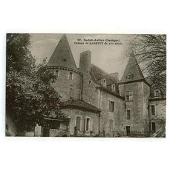 dordogne saint astier ch teau de labatut carte postale ancienne broch carte postale. Black Bedroom Furniture Sets. Home Design Ideas
