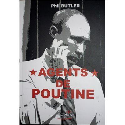 Phil BUTLER 'Agents de Poutine'