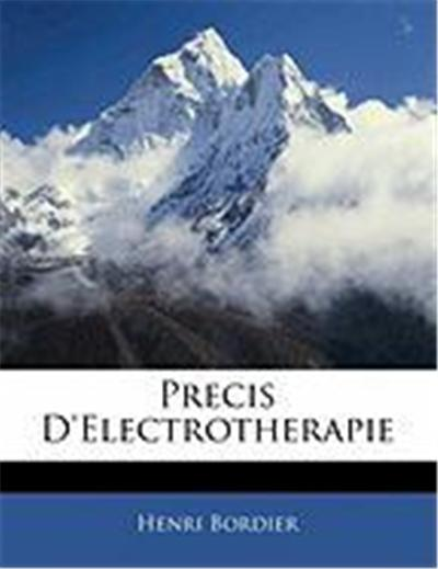 Precis D'Electrotherapie