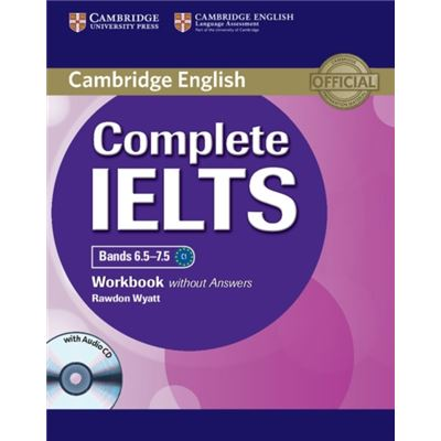 Complete Ielts Bands 6.5-7.5 Workbook Without Answers With Audio Cd (Paperback)