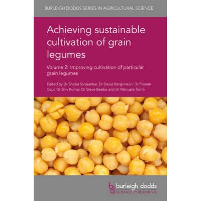 Achieving Sustainable Cultivation of Grain Legumes Volume 2 - [Version Originale]
