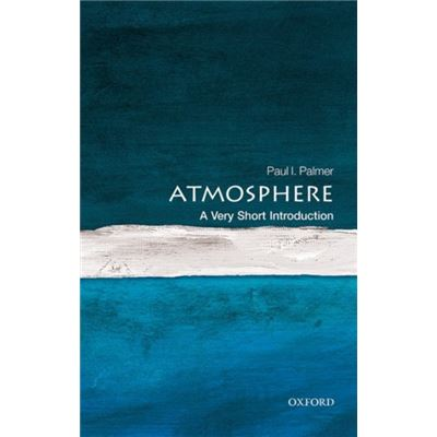Atmosphere A Very Short Introduction