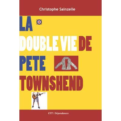 La double vie de Pete Townshend