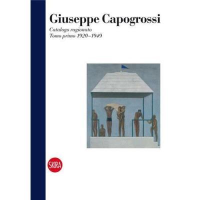Giuseppe Capogrossi Catalogue Raisonne 1920-1949 Vol, 1 /Anglais
