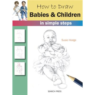 How To Draw Babies & Children