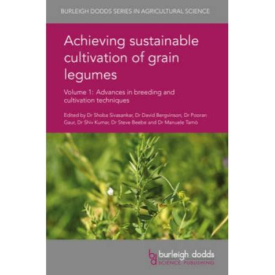 Achieving Sustainable Cultivation of Grain Legumes Volume 1 - [Version Originale]