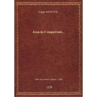 Jean-le-Conquérant...
