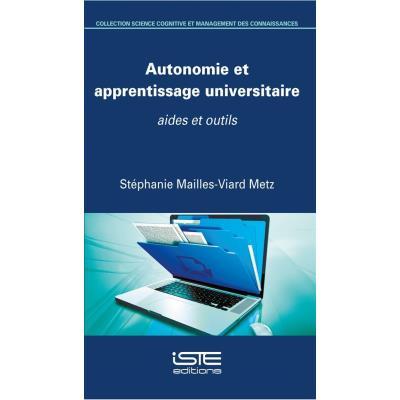 Autonomie Et Apprentissage Universitaire , Aides Et Outils