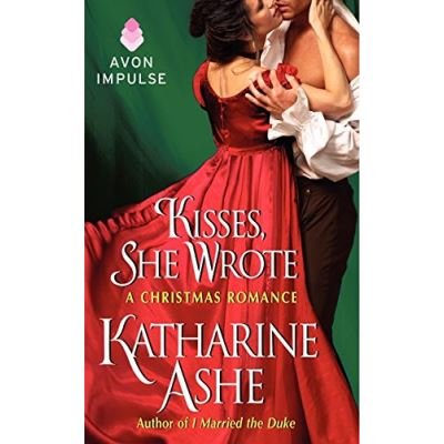 Kisses, She Wrote: A Christmas Romance (Prince Catchers Novella) - [Version Originale]