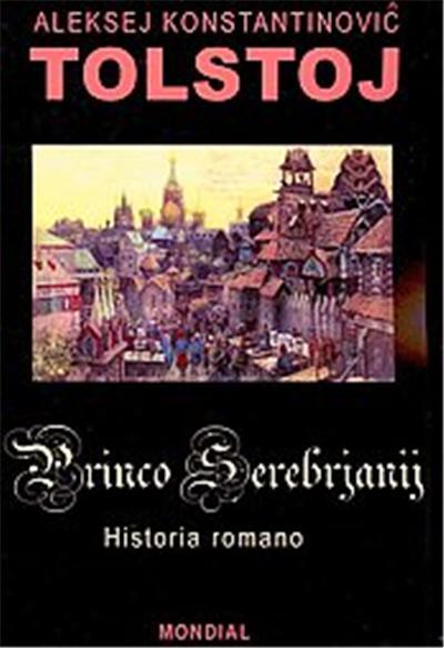 Princo Serebrjanij, Serio Historiaj Tekstoj