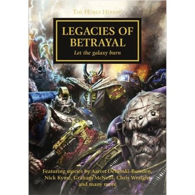 Legacies Of Betrayal (The Horus Heresy) (Mass Market Paperback)