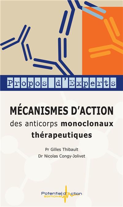 mecanismes d'action des anticorps monoclonaux therapeutiques
