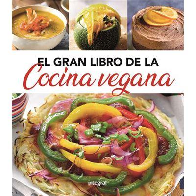 El Gran Libro De La Cocina Vegana [Livre en VO]