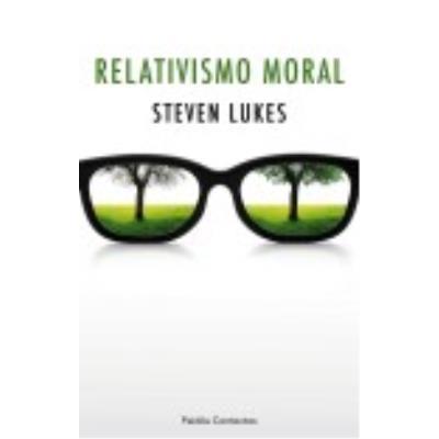 Relativismo Moral - STEVEN LUKES