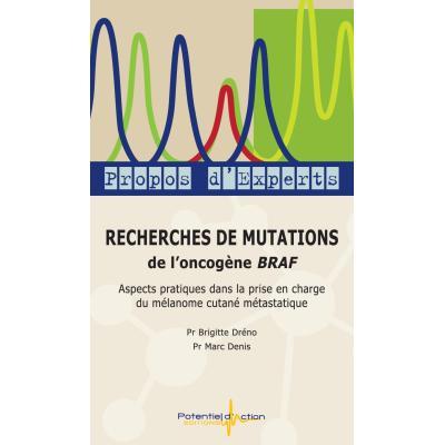 Recherches de mutations de l'oncogène BRAF