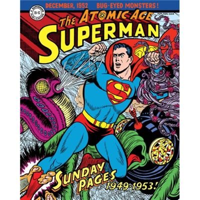 Superman: The Atomic Age Sundays Volume 1 (1949-1953) (Superman Atomic Age Sundays Hc) (Hardcover)