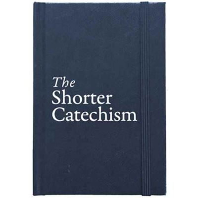 Shorter Catechism Gift Edition