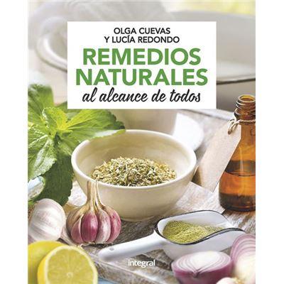 Remedios Naturales Al Alcance De Todos [Livre en VO]
