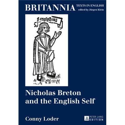 Nicholas Breton And The English Self (Britannia) (Hardcover)