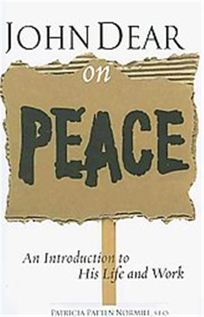John Dear on Peace