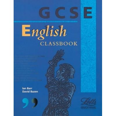 GCSE English: Classbook (GCSE textbooks)