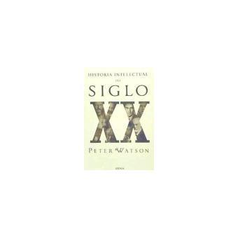 HISTORIA INTELECTUAL DEL SIGLO XX