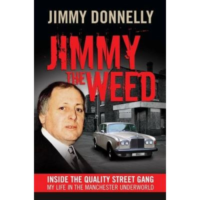 Jimmy the Weed Jimmy Donnelly