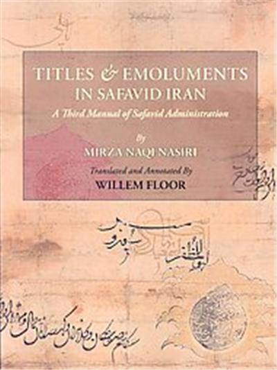 Titles & Emoluments in Safavid Iran