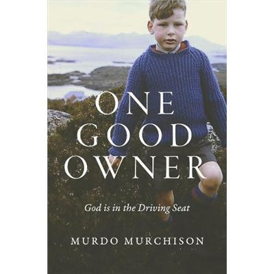One Good Owner: God is in the Driving Seat - [Livre en VO]